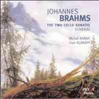Brahms - Cello Sonatas Nos. 1 & 2
