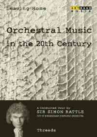 Leaving Home - Orchestral Music in the 20th Century