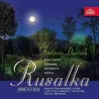 Dvořák: Rusalka, Op. 114