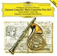Mozart: Clarinet Concerto & Horn Concertos Nos. 1 & 4