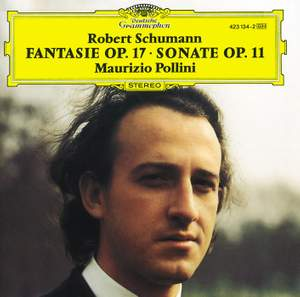 Schumann: Fantasie in C major, Op. 17 & Piano Sonata No. 1, Op. 11 Product Image