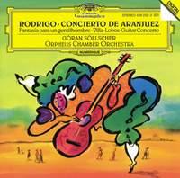 Rodrigo: Concierto de Aranjuez & Fantasia para un Gentilhombre