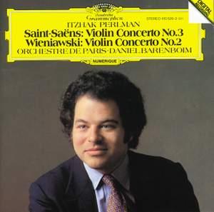 Saint-Saëns: Violin Concerto No. 3 & Wieniawski: Violin Concerto No. 2