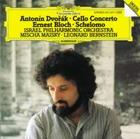 Bloch: Schelomo & Dvořák: Cello Concerto