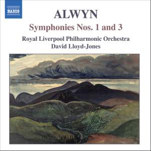 Alwyn - Symphonies Nos. 1 & 3