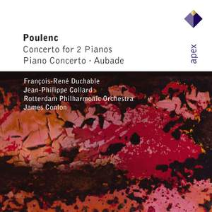 Poulenc: Concerto in D minor for Two Pianos & Orchestra, etc.