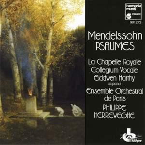 Mendelssohn: Psalm 42, Op. 42 'Wie der Hirsch schreit', etc.