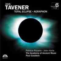 Tavener: Total Eclipse, etc.