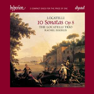 Locatelli: Ten Sonatas, Op. 8