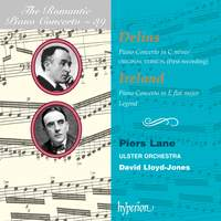 The Romantic Piano Concerto 39 - Delius & Ireland