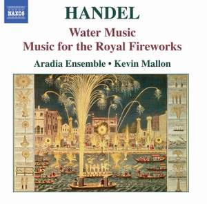 Handel: Water Music Suites & Music for the Royal Fireworks