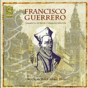Francisco Guerrero - Music for Vespers and the Requiem