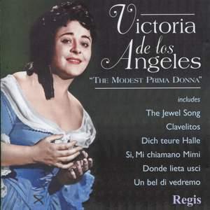 Victoria de los Angeles: The Modest Prima Donna