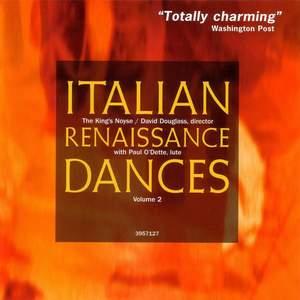 Italian Renaissance Dances Volume 2