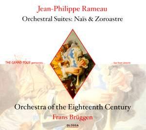 Rameau: Naïs: orchestral suite, etc.