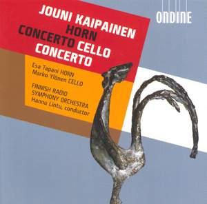 Kaipainen: Horn Concerto & Cello Concerto