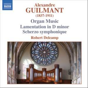 Alexandre Guilmant - Organ Music