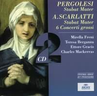 Pergolesi & Alessandro Scarlatti: Stabat Maters