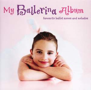 My Ballerina Album - Favourite ballet scenes and melodies