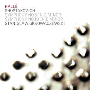 Shostakovich: Symphonies Nos. 5 & 10