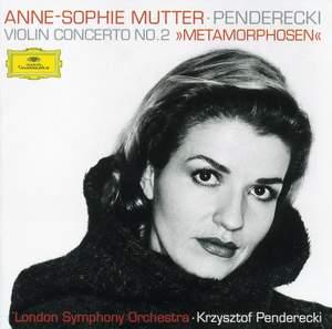 Penderecki: Metamorphosen, Konzert für Violine und Orchester Nr. 2, etc.