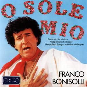 O Sole Mio - Neapolitan Songs Vol.1
