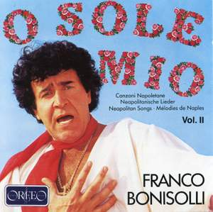 O Sole Mio - Neapolitan Songs Vol.2