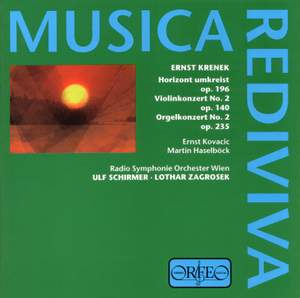 Krenek: Horizon umkreist Op. 196, etc.