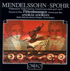 Mendelssohn: Violin Concerto in E minor & Spohr: Violin Concerto No. 8