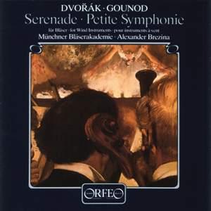 Dvorak: Serenade for Winds & Gounod: Petite Symphonie pour vents