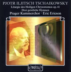 Tchaikovsky: Liturgy of St John Chrysostom & 9 Sacred Choruses