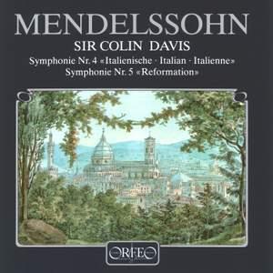 Mendelssohn: Reformation & Italian Symphonies