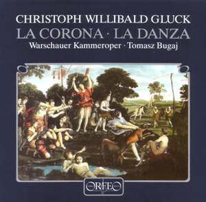 Gluck: La Corona & La Danza