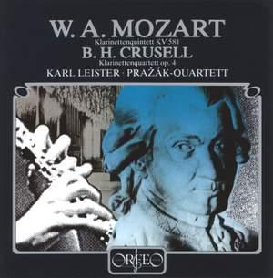 Mozart: Clarinet Quintet & Crusell: Clarinet Quartet No. 2
