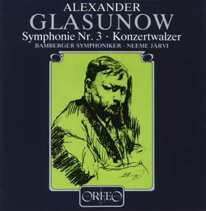 Glazunov: Symphony No. 3 & Concert Waltz No. 2
