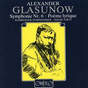 Glazunov: Symphony No. 6 & Poème lyrique Product Image