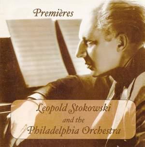 Leopold Stokowski and the Philadelphia Orchestra