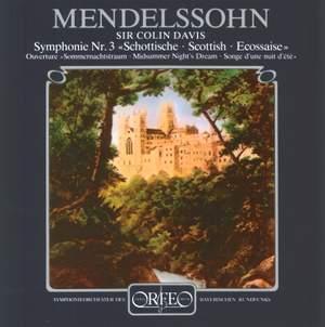 Mendelssohn: Scottish Symphony & A Midsummer Night's Dream Overture
