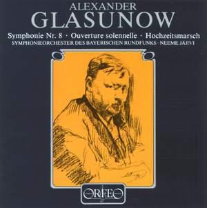 Glazunov: Symphony No. 8 in E flat major, Op. 83, etc.