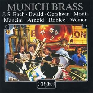 Munich Brass play Bach, Ewald, Gershwin, Monti, Mancini, Arnold, Roblee & Weiner