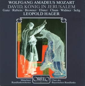 Mozart: David, König in Jerusalem