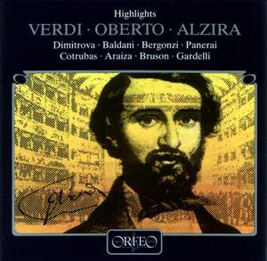 Verdi: Highlights from Oberto & Alzira