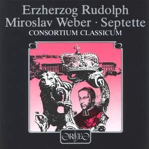 Erherzog Rudolph & Miroslav Weber: Septets
