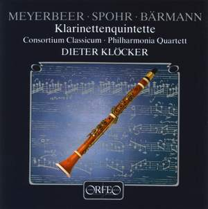Meyerbeer, Spohr & Barmann: Clarinet Quintets Product Image