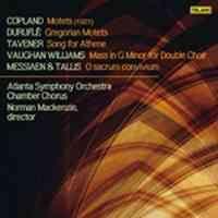Copland: Motets, Duruflé: Gregorian Motets & other choral works