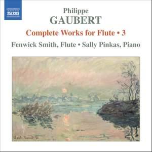 Gaubert - Complete Works for Flute Volume 3