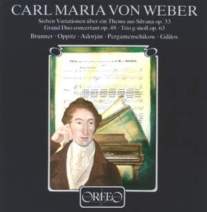 Weber: Grand Duo Concertant, 'Silvana' Variations & Flute Trio