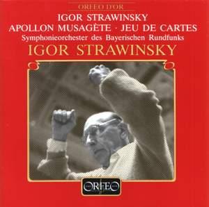 Stravinsky: Apollon musagète & Jeu de cartes