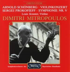 Prokofiev: Symphony No. 5 & Schoenberg: Violin Concerto