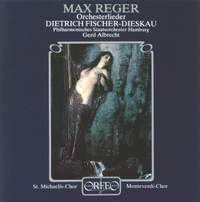 Max Reger: Orchestral Songs